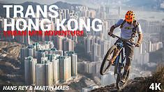 Ride Hong Kong with Hans Rey and Martin Maes