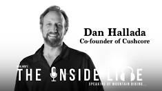Cushcore Co-founder, Dan Hallada - The Inside Line