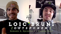 OUTSPOKEN SEASON 2! Loic Bruni Interviews Danny Hart