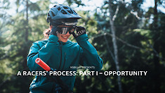 A Racers' Process Begins with an Opportunity