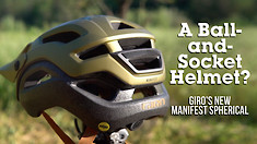 A Ball-and-Socket Helmet?! Giro's New Manifest Spherical