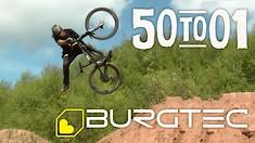 50:01 Never Disappoints - Burgtec X Craig Evans
