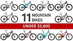 11 Mountain Bikes Under $3,800