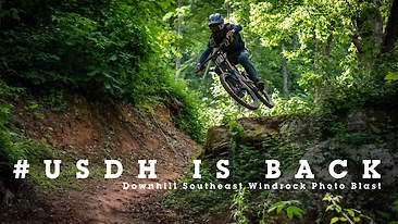 #USDH IS BACK - Downhill Southeast Windrock Photo Blast