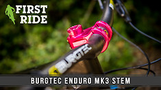 First Ride: All-New Burgtec Enduro MK3 Stem