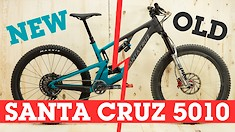 The New Santa Cruz 5010 V4 vs. the Old 5010 V3