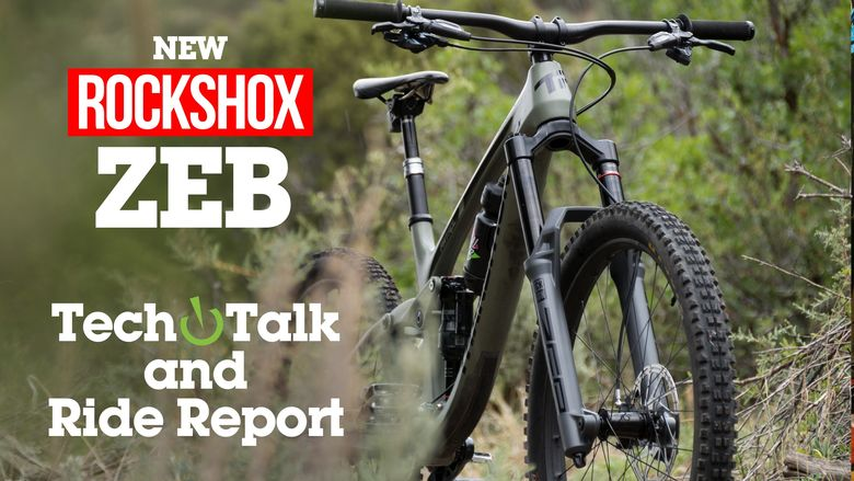 RockShox ZEB Fork TECH TALK & Ride Report