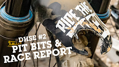 PIT BITS & Race Report - DHSE #2 Windrock