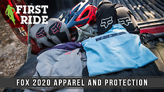 First Ride: Fox 2020 Apparel and Protection