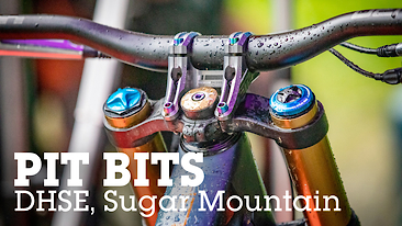 PIT BITS - Sugar Mountain DHSE