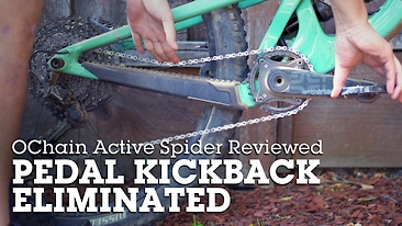 Ochain's Active Spider Eliminates Pedal Kickback - REVIEW