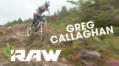 PINNED IN IRELAND - Greg Callaghan Vital RAW