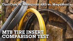 MTB Tire Insert Comparison Test - CushCore Pro vs Nukeproof ARD vs MegaNorris