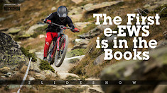 SLIDESHOW: The First E-MTB Enduro World Series Race