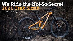 We Ride the New, Not-So-Secret 2021 Trek Slash (and love it)