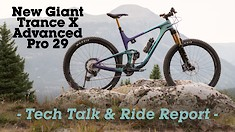 The All-New Giant Trance X Advanced Pro - Tech Talk and Ride Report
