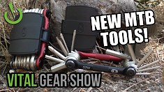 New Tools, Bikes, and E*thirteen Dropper Post Review - Vital Gear Show