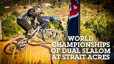 World Championships of Dual Slalom at Strait Acres