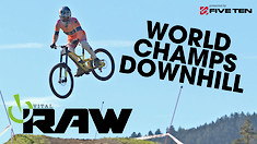 Vital RAW - WORLD CHAMPS DH Day 1