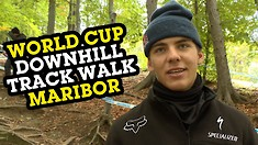 MARIBOR WORLD CUP DH TRACKWALK