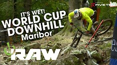 Vital RAW - Maribor World Cup DH Quali Day