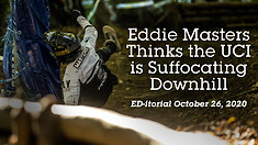 Eddie Masters Thinks the UCI Is Suffocating Downhill Racing