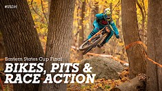 BIKES, PITS & RACE ACTION - Eastern States Cup Finals, Mountain Creek