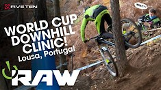 VITAL RAW - Lousa World Cup DH Riding Clinic
