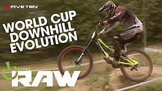 Vital RAW EVOLUTION - World Cup DH Through the Years