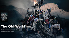 "100% European MTB Movie Streaming for Free on Red Bull Right Now | ""The Old World"""