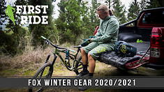 First Ride: Fox Fall/Winter Gear 2020/2021
