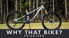 Why That Bike? | Privateer 141/161