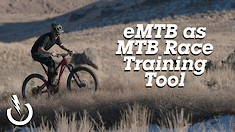 How We're Using an e-MTB to Train for a Mountain Bike Race