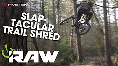 UK TRAIL SLAPPING - Vital RAW with Sam Cofano and Jake Gilfillan