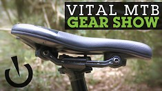A Saddle with Shock Absorbers? Vital Gear Show