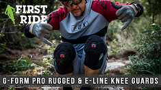 First Ride: G-Form Pro Rugged and E-Line Knee Protection