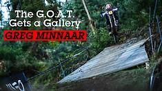 The G.O.A.T. Gets a Gallery - Greg Minnaar