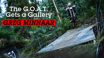 The G.O.A.T. Gets a Gallery - Greg Minnaar
