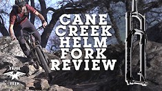Cane Creek Helm MKII Fork Review