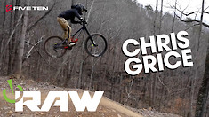 CHRIS GRICE - Vital RAW, Windrock