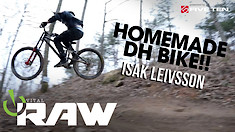 Vital RAW - Isak Leivsson and His Homemade DH Bike at Windrock