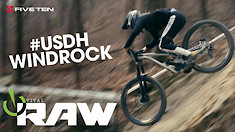 Vital RAW - #USDH WINDROCK Day 1