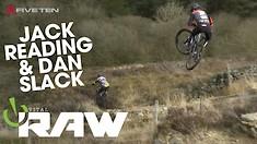 A Typical UK MTB Day? Jack Reading and Dan Slack - VITAL RAW