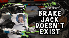 BRAKE JACK DOESN'T EXIST!! Advice!! with Team Robot