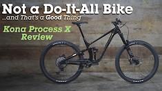 Kona Process X Bike Review