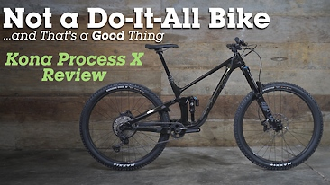 Kona Process X Bike Review