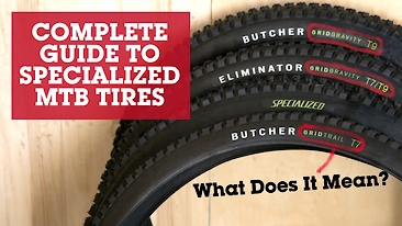 The Complete Guide to Specialized MTB Tires