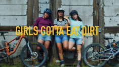 SO RAD! Girls Gotta Eat DIRT