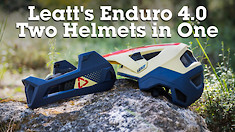 Leatt's Enduro 4.0 Is Two Helmets in One