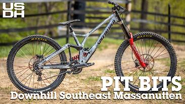 PIT BITS - Downhill Southeast Massanutten